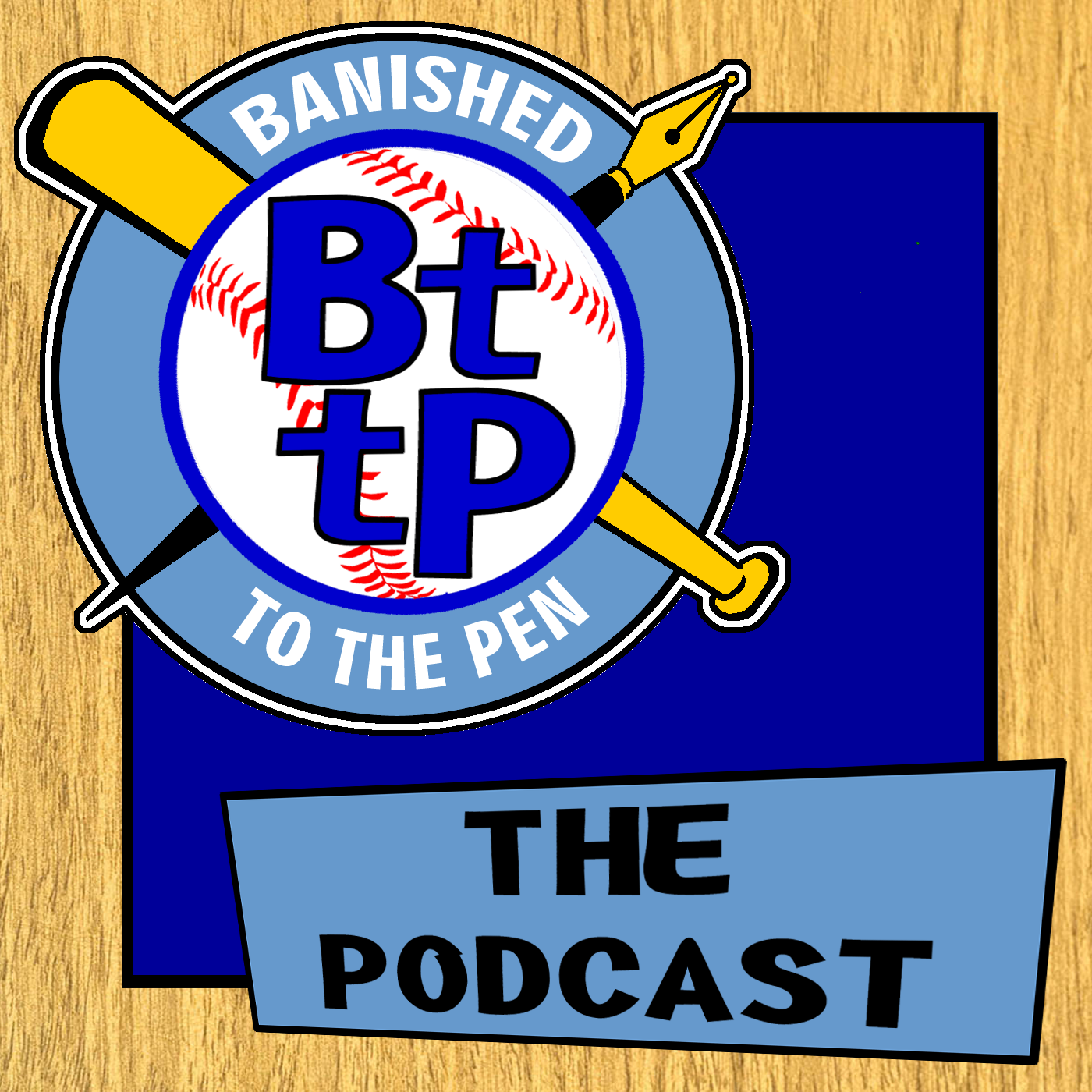 The BttP Podcast – Banished to the Pen